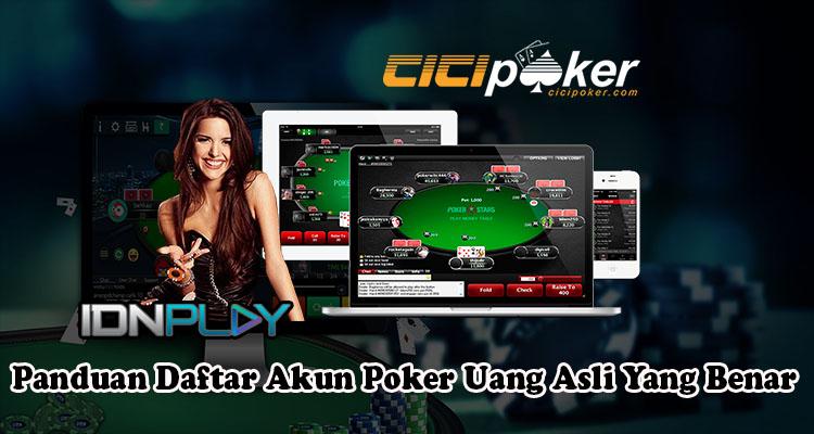 Panduan Daftar Akun Poker Uang Asli Yang Benar